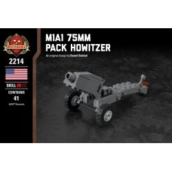 BRICKMANIA 2214 Xếp hình kiểu Lego MILITARY ARMY M1A1 75mm Pack Howitzer M1A1 75mm Packed Howitzer Lựu Pháo đóng Gói M1A1 75mm 41 khối